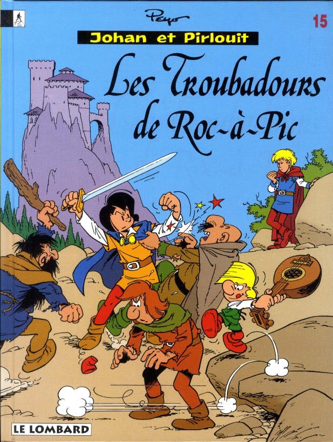 Couverture de Johan et Pirlouit -15- Les troubadours de Roc-à-Pic