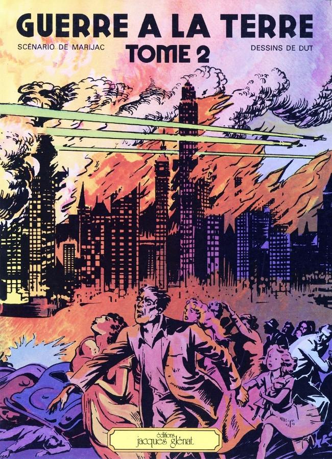 Guerre à la Terre - les 2 tomes