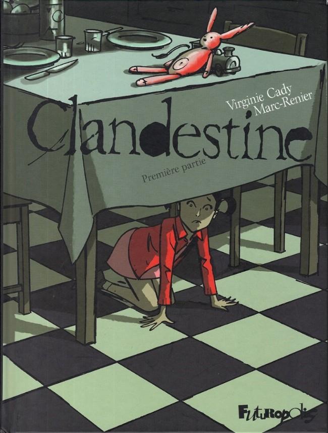 Couverture de Clandestine -1- Première partie