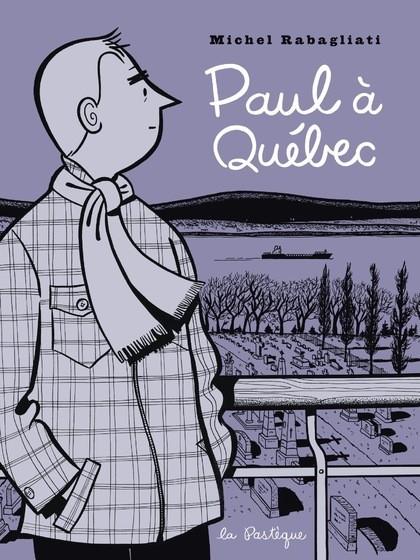 Couverture de Paul -6- Paul à Québec