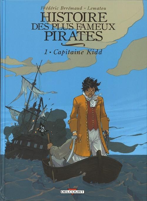 Histoire des plus fameux pirates Tome 1