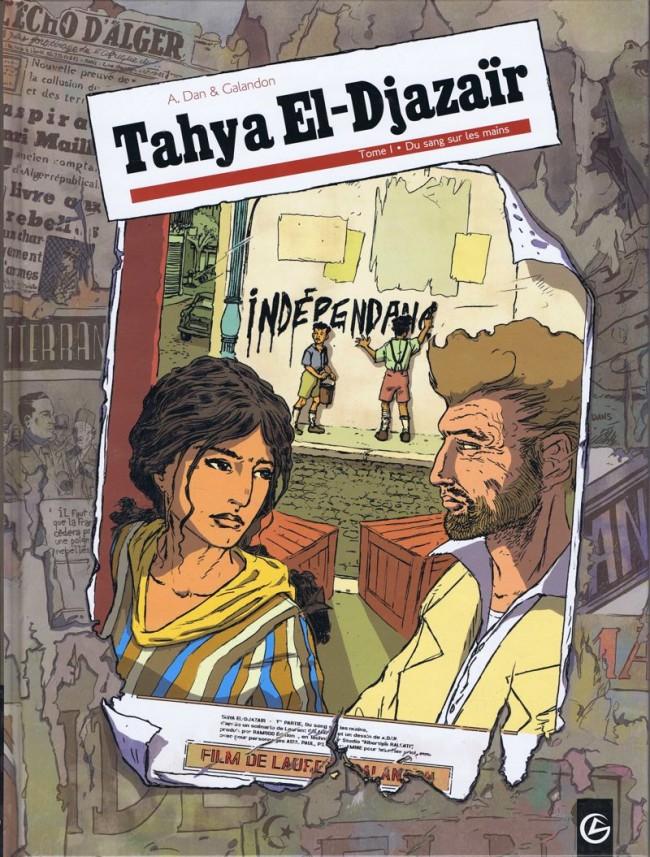 Couverture de Tahya El-Djazaïr -1- Du sang sur les mains
