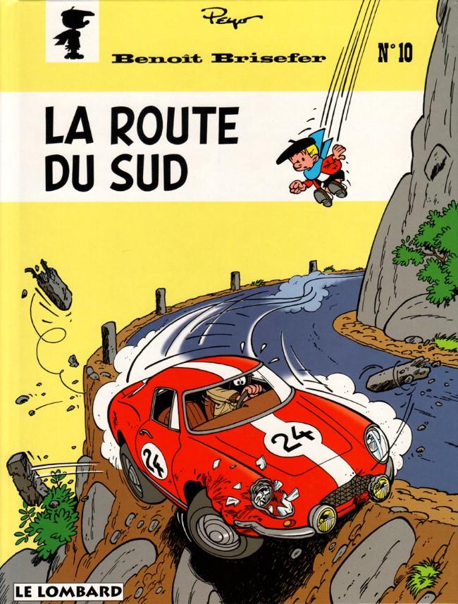 Couverture de Benoît Brisefer -10- La route du Sud