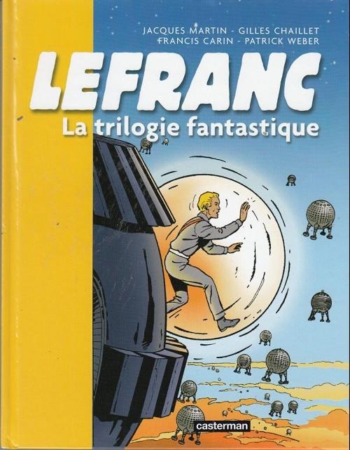 Couverture de Lefranc -INT2- Lefranc - La trilogie fantastique