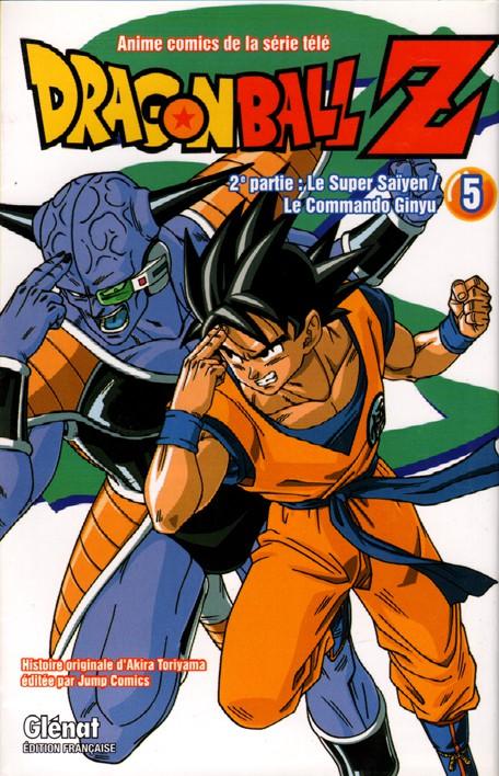 Couverture de Dragon Ball Z -10- 2e partie : Le Super Saïyen / Le Commando Ginyu 5