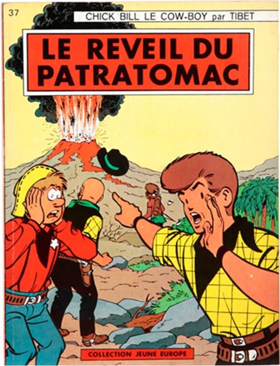 Couverture de Chick Bill (collection Jeune Europe) -537- Le réveil du Patratomac