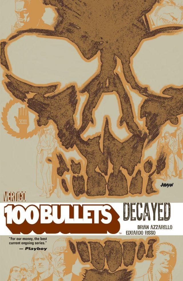 Couverture de 100 Bullets (1999) -INT10- Decayed