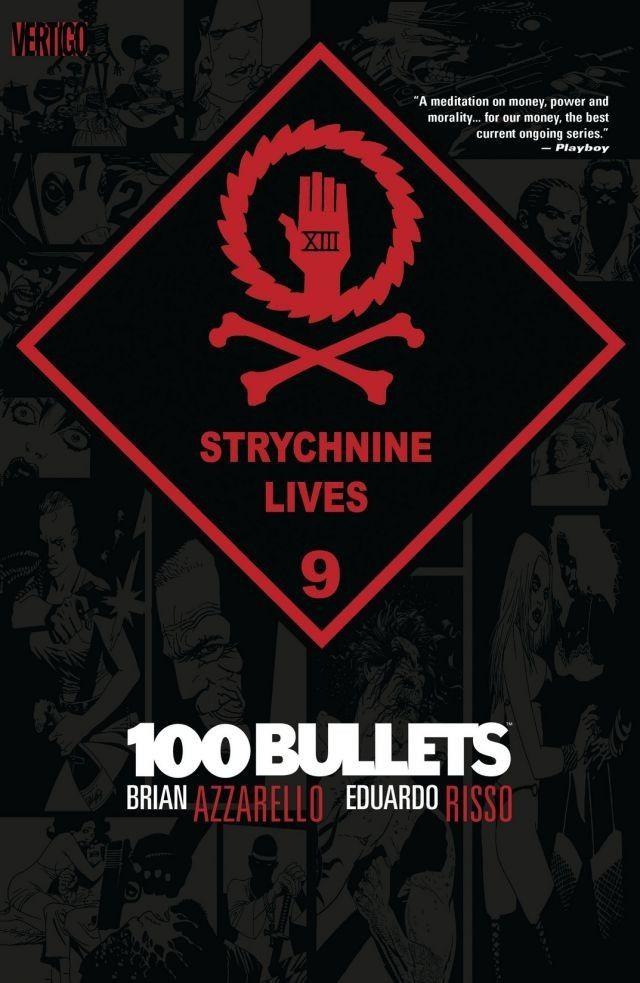 Couverture de 100 Bullets (1999) -INT09- Strychnine lives