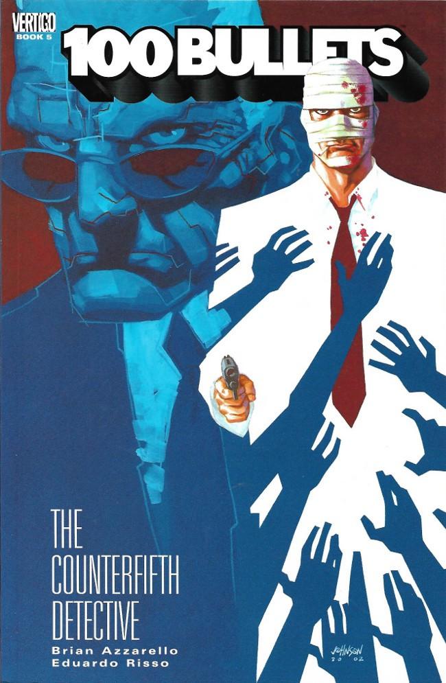 Couverture de 100 Bullets (1999) -INT05- The counterfifth detective