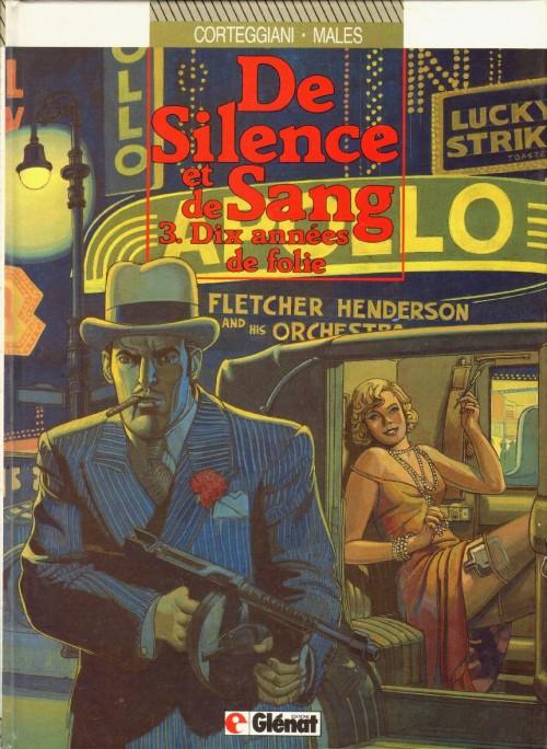 Couverture de De silence et de sang -3- Dix années de folie