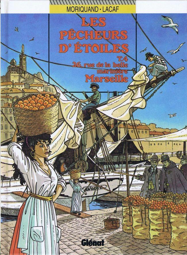 Couverture de Les pêcheurs d'étoiles -4- 26, rue de la belle marinière Marseille