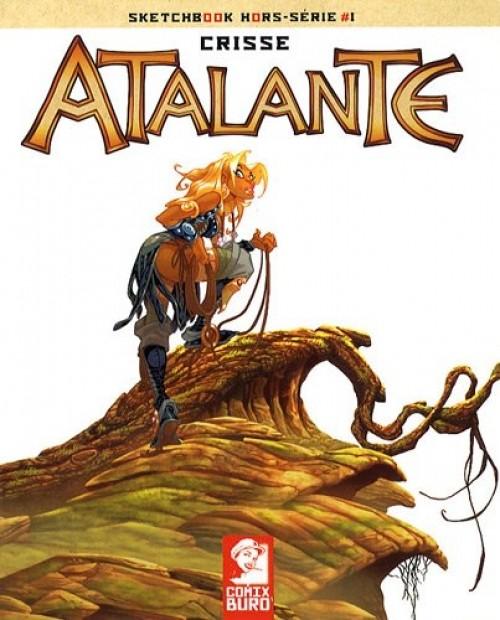 Couverture de Atalante - La Légende -HS3- Sketchbook Hors-série #1 : Crisse - Atalante