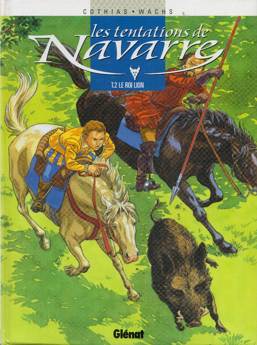 Couverture de Les tentations de Navarre -2- Le roi lion