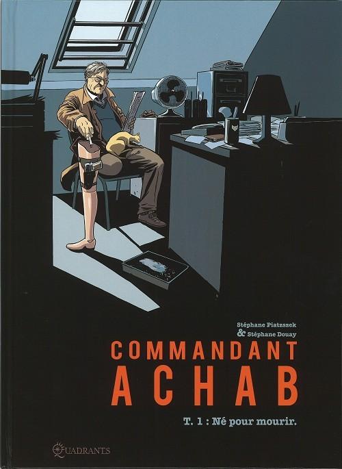 Couverture de Commandant Achab -1- Né pour mourir