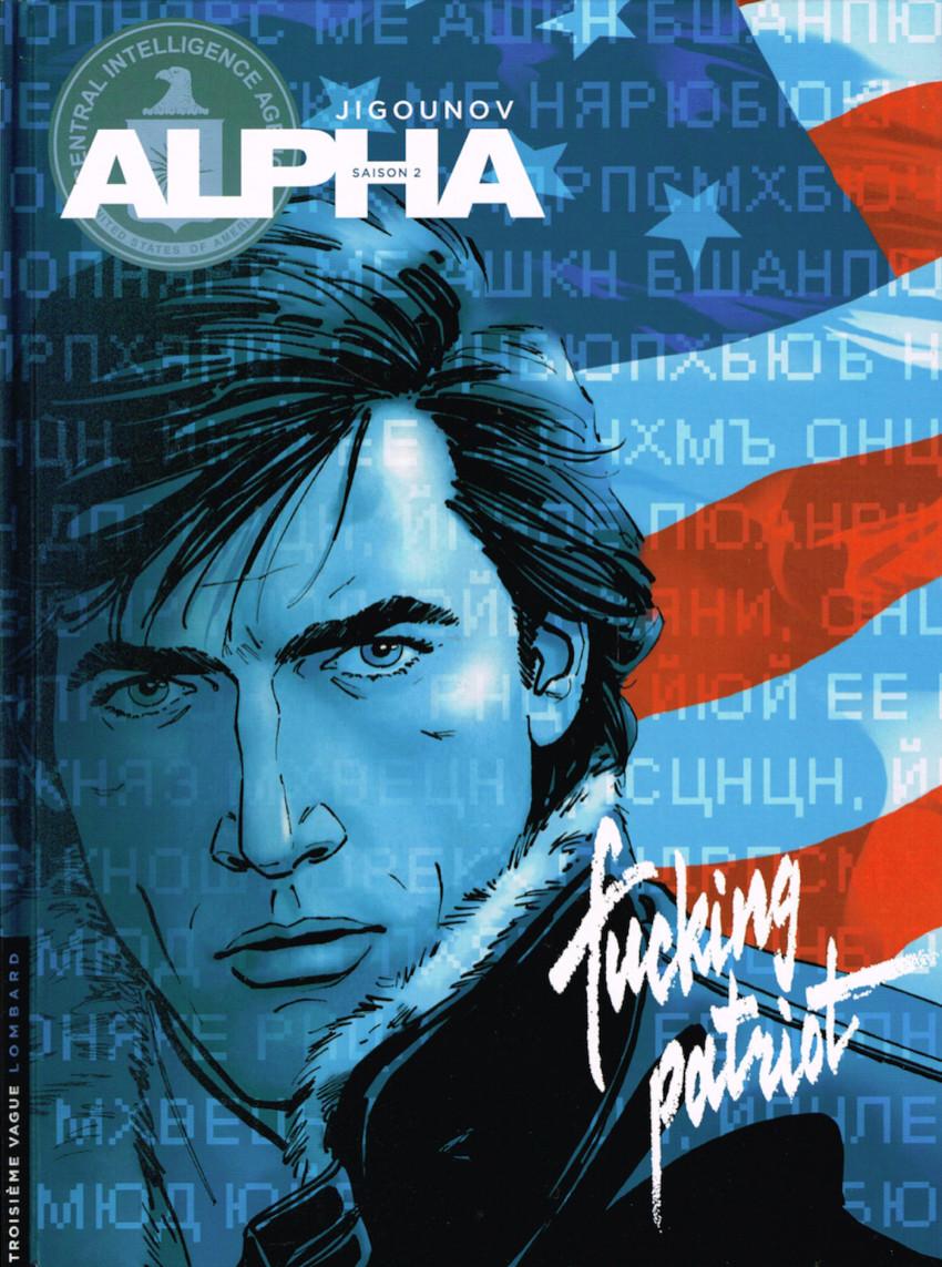 Couverture de Alpha -11- Fucking patriot
