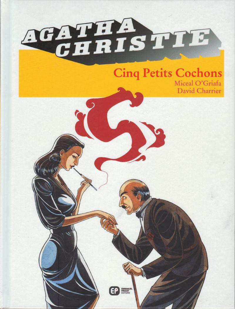 Couverture de Agatha Christie (Emmanuel Proust Éditions) -18- Cinq petits cochons