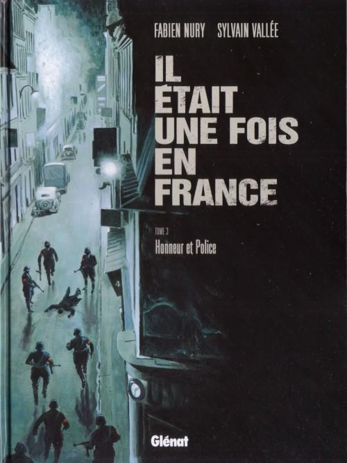 Couverture de Il était une fois en France -3- Honneur et Police