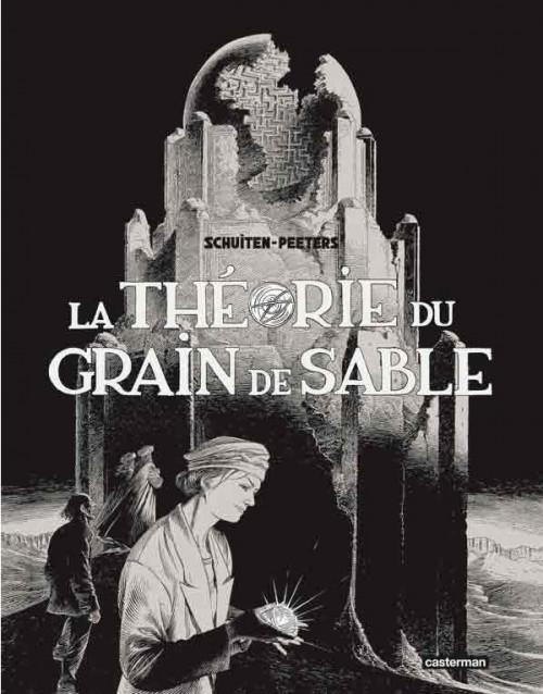 Couverture de Les cités obscures -10+11- La Théorie du grain de sable
