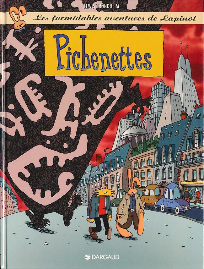 Couverture de Lapinot (Les formidables aventures de) -5- Pichenettes