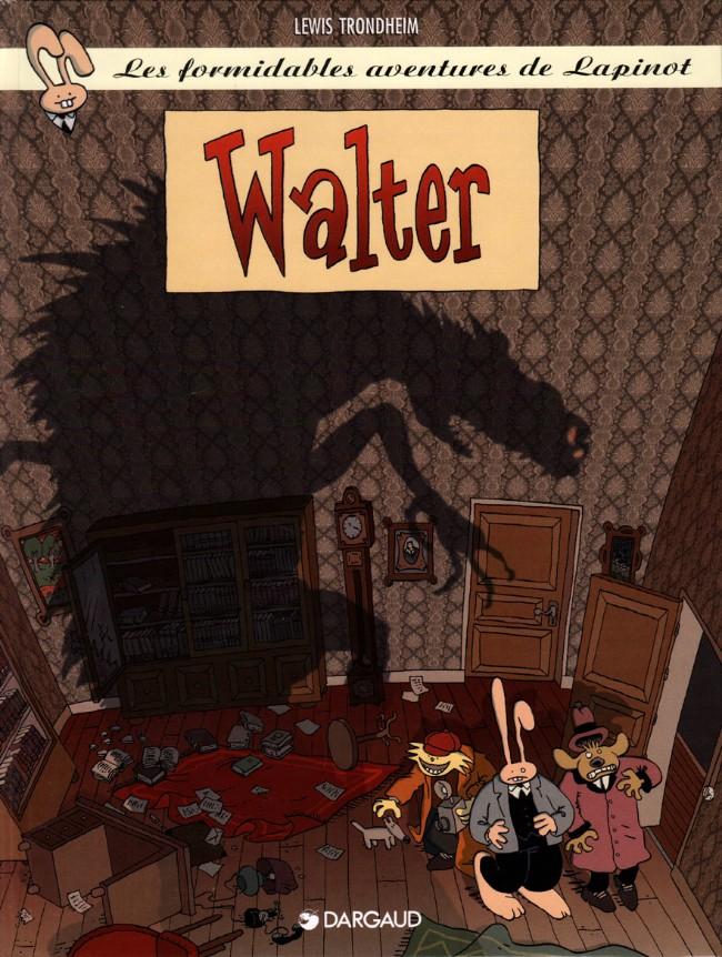 Couverture de Lapinot (Les formidables aventures de) -6- Walter
