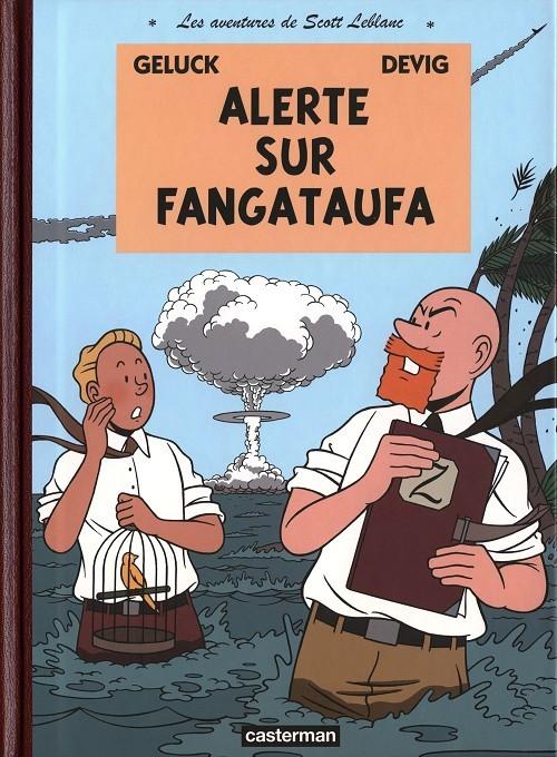 Couverture de Les aventures de Scott Leblanc -1- Alerte sur Fangataufa