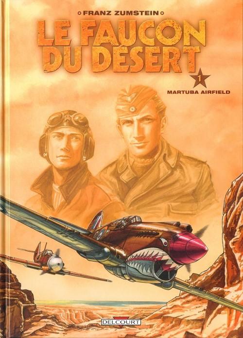 Couverture de Le faucon du désert -1- Martuba Airfield