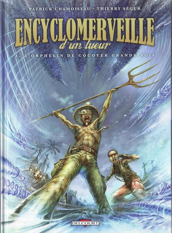 Couverture de Encyclomerveille d'un tueur -1- L'Orphelin de Cocoyer Grands-Bois