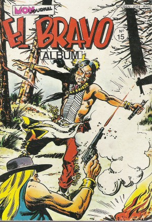 Couverture de El Bravo (Mon Journal) -Rec15- Album N°15 (du n°43 au n°45)