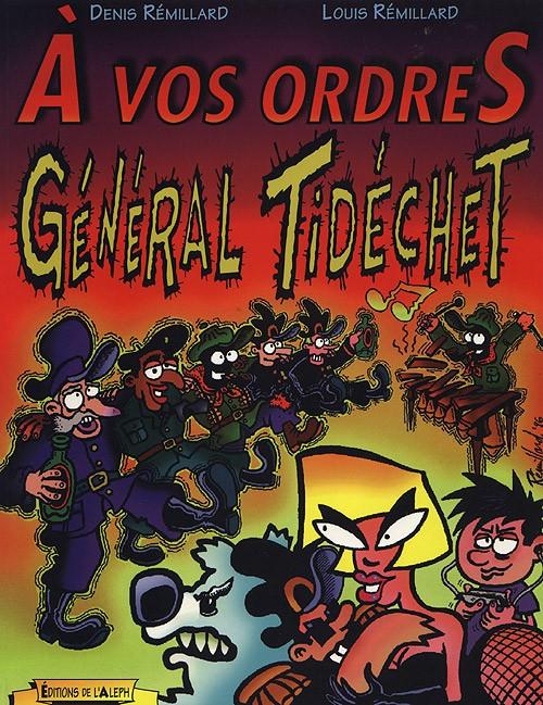 Couverture de Général Tidéchet -2- À vos Ordres Général Tidéchet