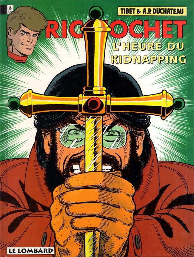 Couverture de Ric Hochet -57- L'heure du kidnapping