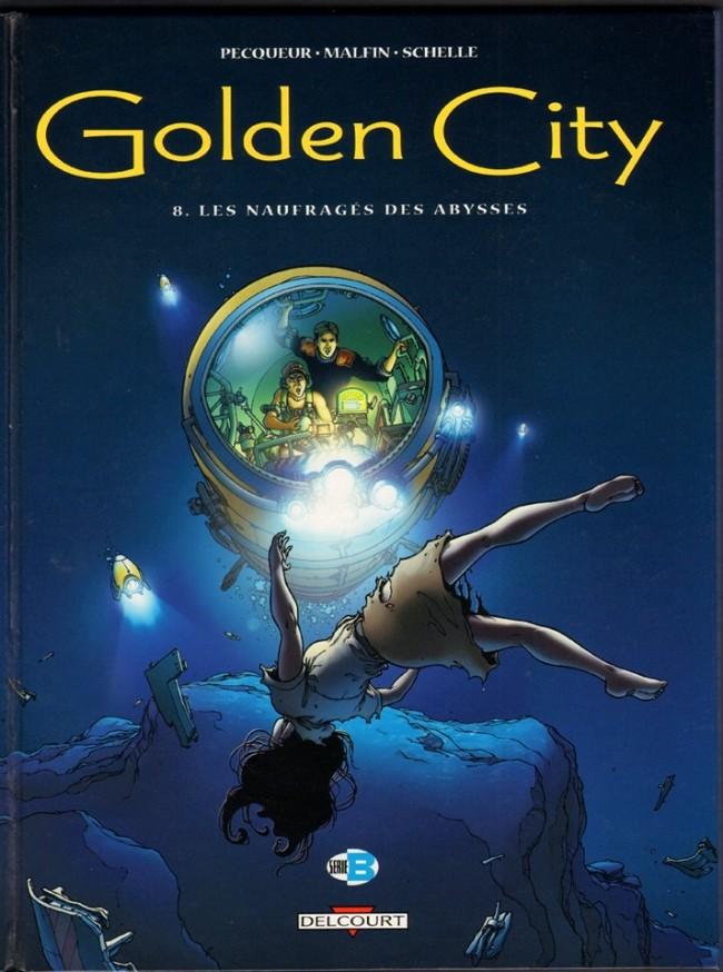 Couverture de Golden City -8- Les Naufragés des abysses