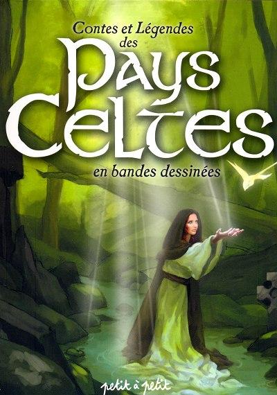 Couverture de Contes et Légendes (chez Petit à petit) - Contes et légendes des pays celtes en bandes dessinées