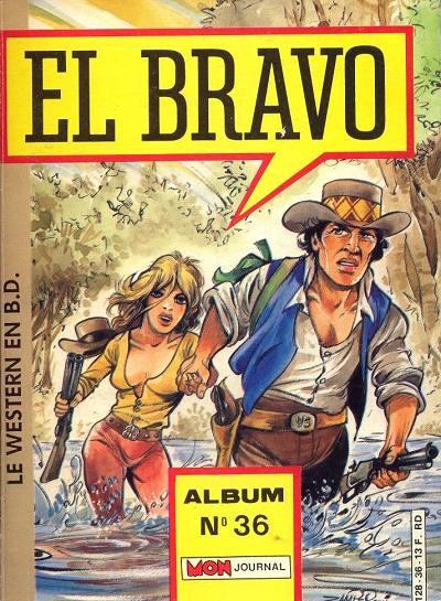 Couverture de El Bravo (Mon Journal) -Rec36- Album N°36 (du n°106 au n°108)