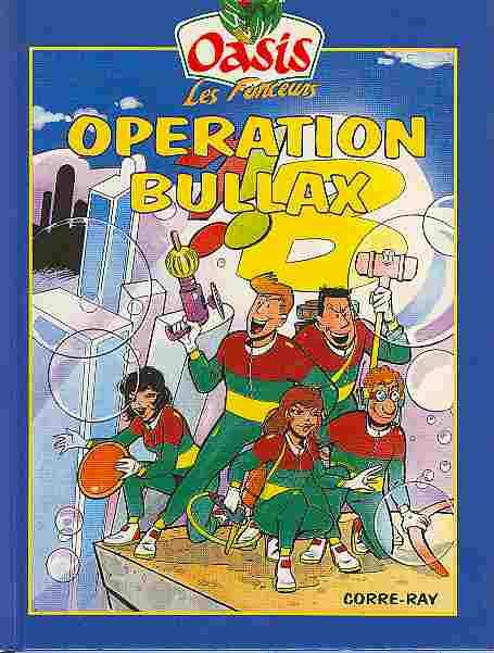 Couverture de Oasis (Les Fonceurs) -1- Opération Bullax