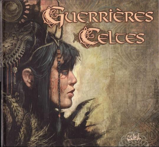 Couverture de Guerrières Celtes