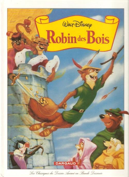 Couverture de Les classiques du dessin animé en bande dessinée -33- Robin des Bois