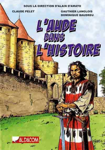 Couverture de Dans l'Histoire -3- L'Aude dans l'Histoire