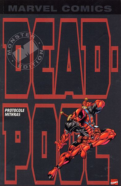 Couverture de Deadpool (Marvel Monster Edition) -1- Protocole Mithras
