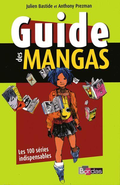 Couverture de (DOC) Conseils de lecture - Guide des mangas - Les 100 séries indispensables