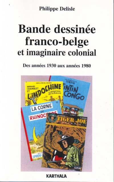 Couverture de (DOC) Études et essais divers - Bande dessinée franco-belge et imaginaire colonial - Des années 1930 aux années 1980