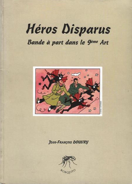 Couverture de (DOC) Études et essais divers - Héros disparus : bande à part dans le 9ème art