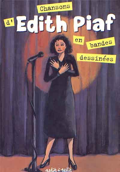 Couverture de Chansons en Bandes Dessinées  - Chansons d'Edith Piaf en bandes dessinées
