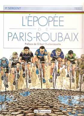 Couverture de L'Épopée de Paris-Roubaix - L'épopée de Paris-Roubaix