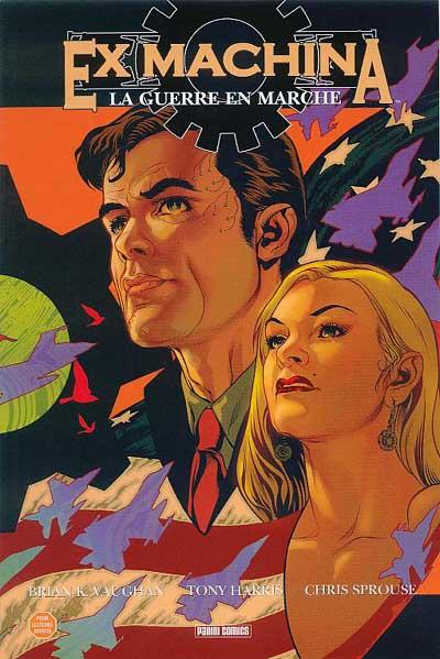 Couverture de Ex Machina (Editions USA & Panini) -4- La guerre en marche