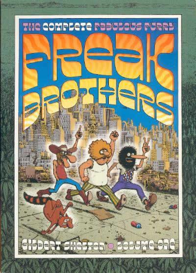 Couverture de Freak Brothers (The Fabulous Furry) - Integrale -V1- The complete fabulous furry Freak Brothers, volume one
