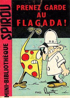 Couverture de Le flagada -1MR1196- Prenez garde au Flagada !
