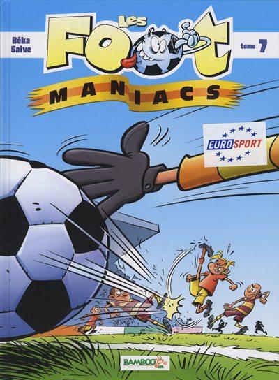 Couverture de Les foot-maniacs -7- Tome 7