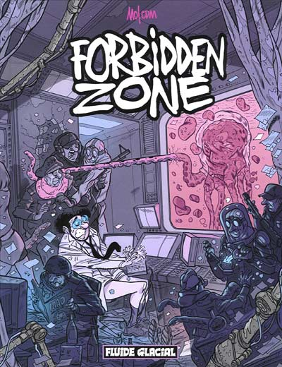 Forbidden Zone Tome 1