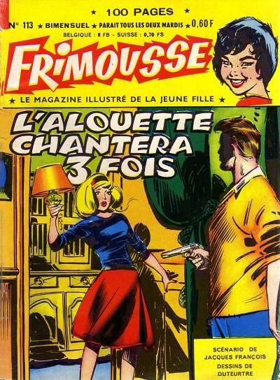 Couverture de Frimousse et Frimousse-Capucine -113- L'alouette chantera 3 fois