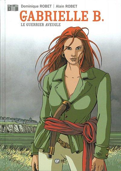 Couverture de Gabrielle B. -1- Le guerrier aveugle